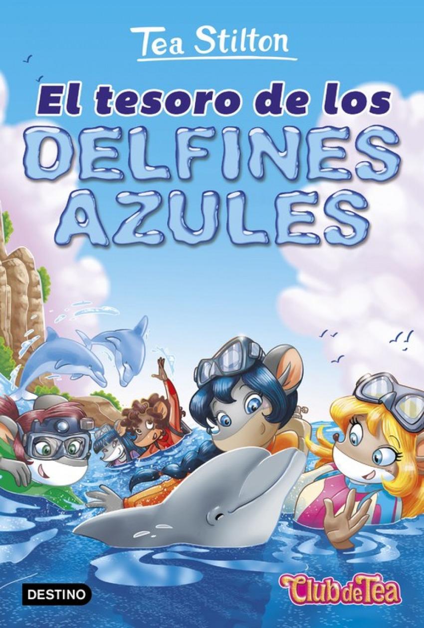 TEA STILTON EL TESORO DE LOS DELFINES AZULES