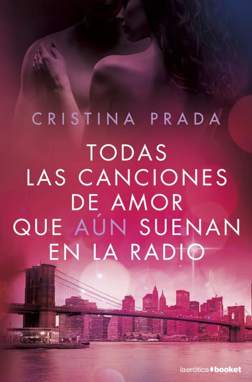 TODAS LAS CANCIONES DE AMOR QUE A+N SUENAN EN LA RADIO 9788408172635