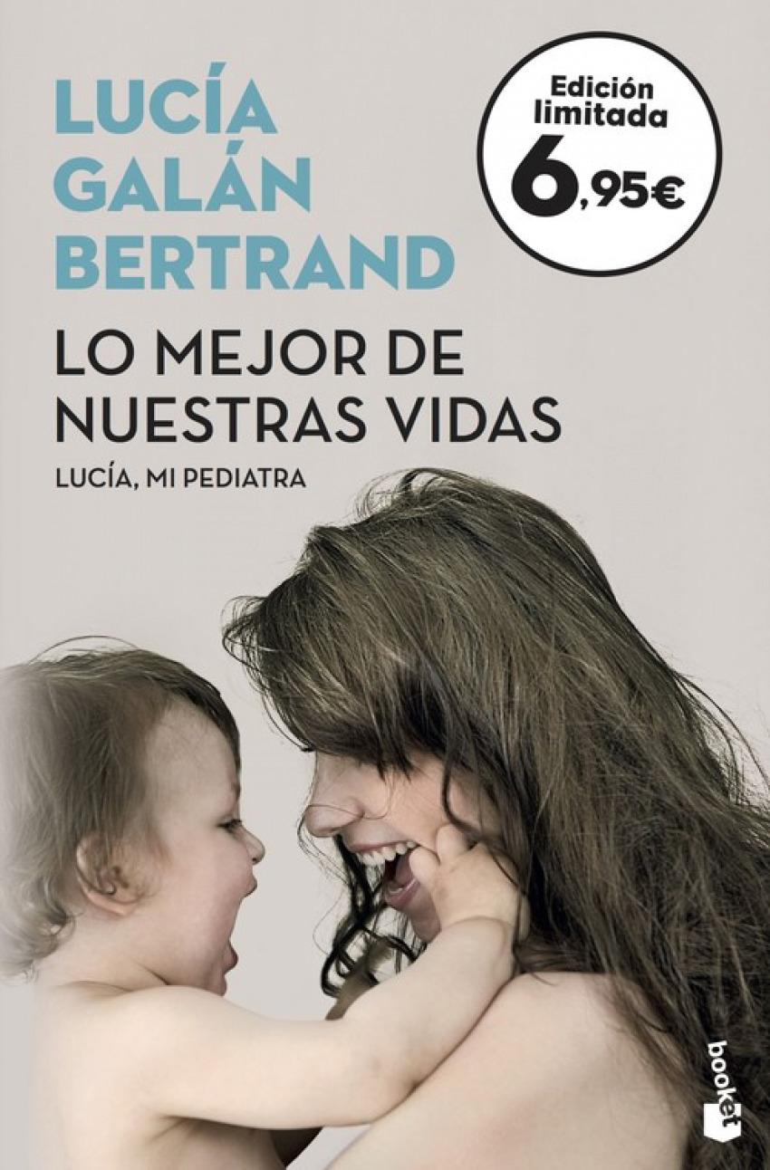 LO MEJOR DE NUESTRAS VIDAS 9788408175490