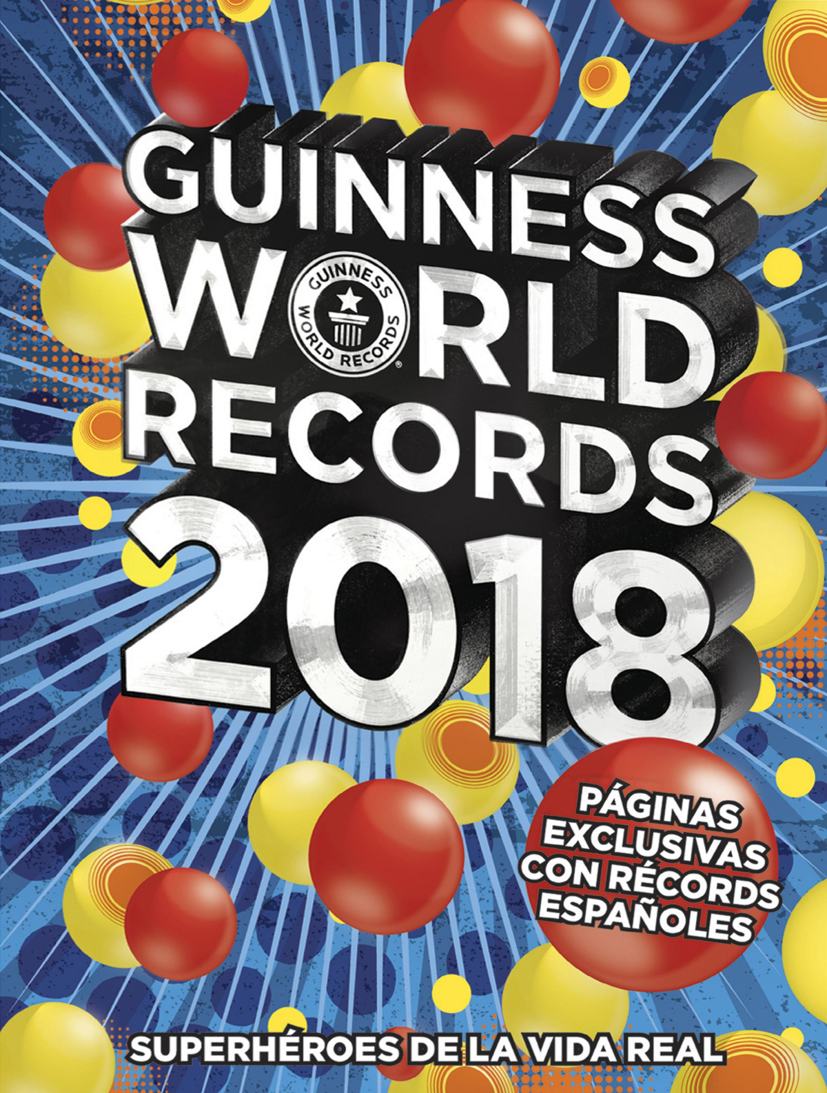 GUINNESS WORLD RECORDS 2018 9788408175797