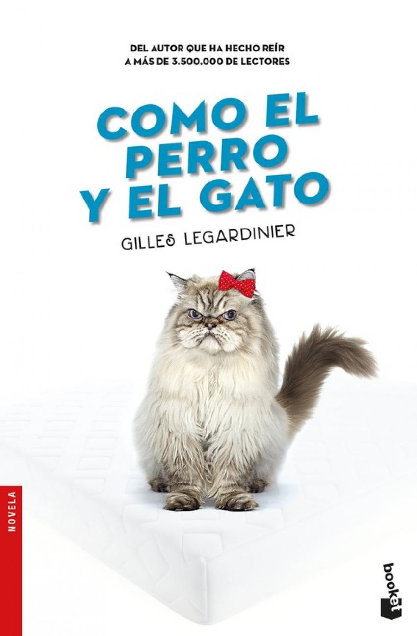 CÓMO EL PERRO Y EL GATO
