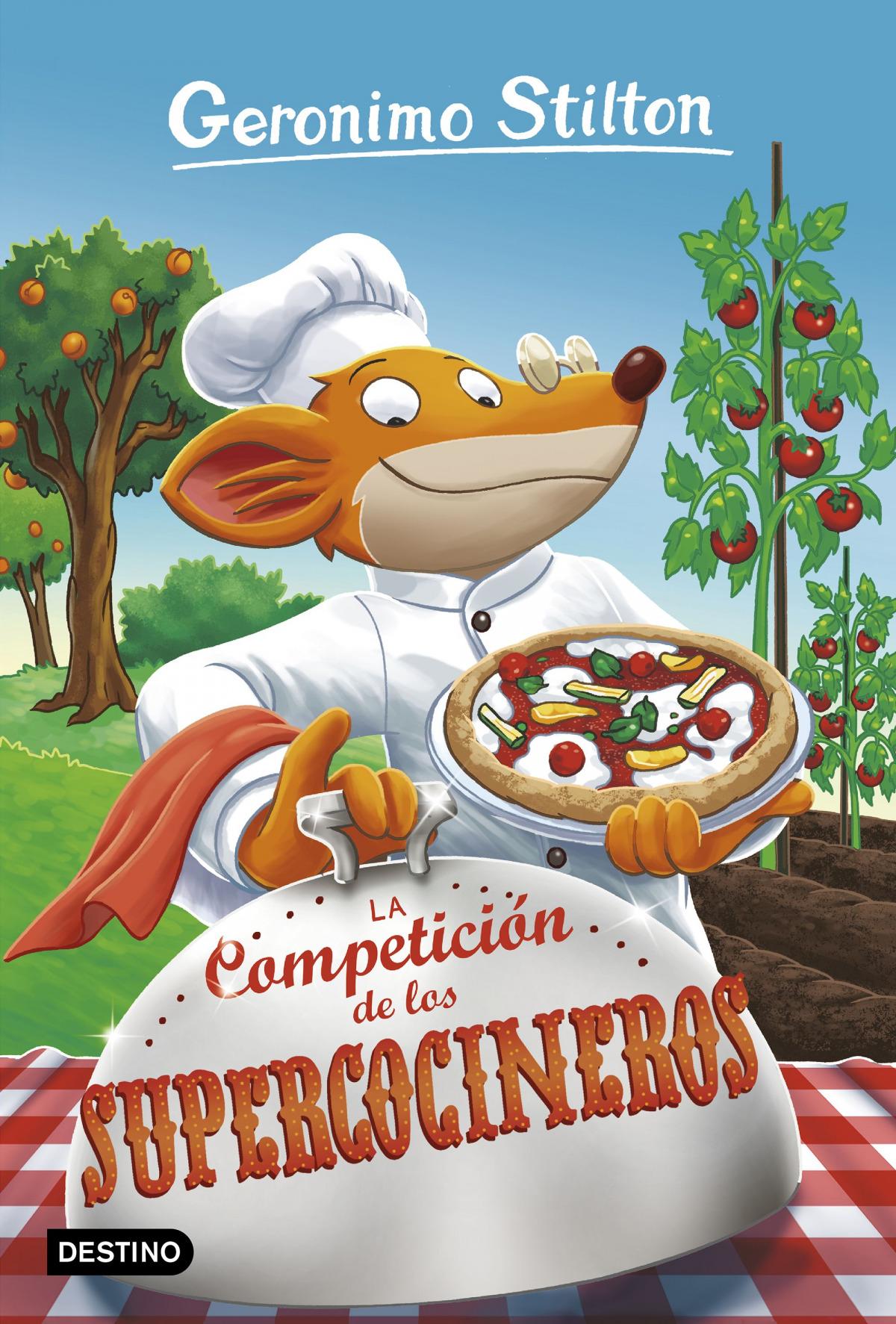 LA COMPETICION DE LOS SUPER COCINEROS GERONIMO STILTON