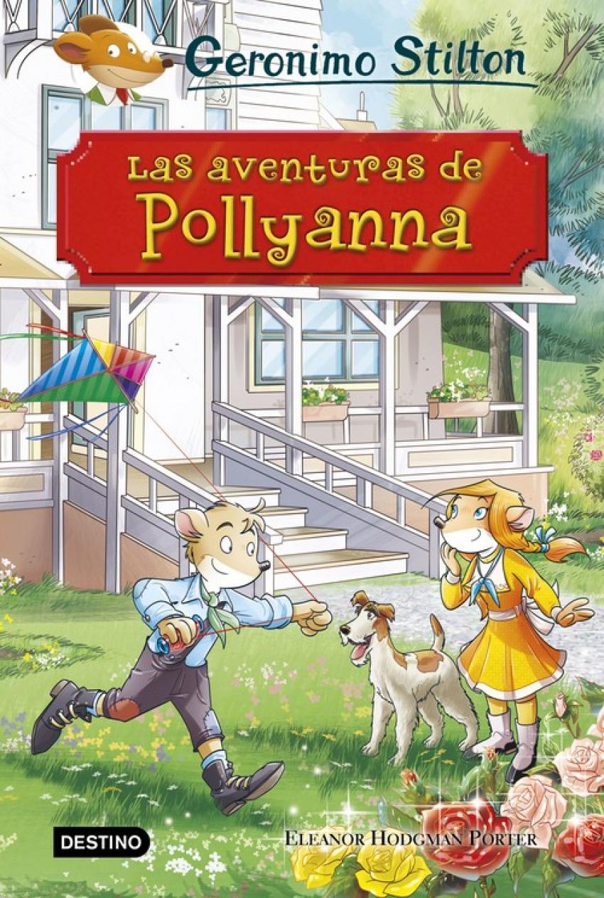 GERONIMO STILTON  LAS AVENTURAS DE POLLYANNA