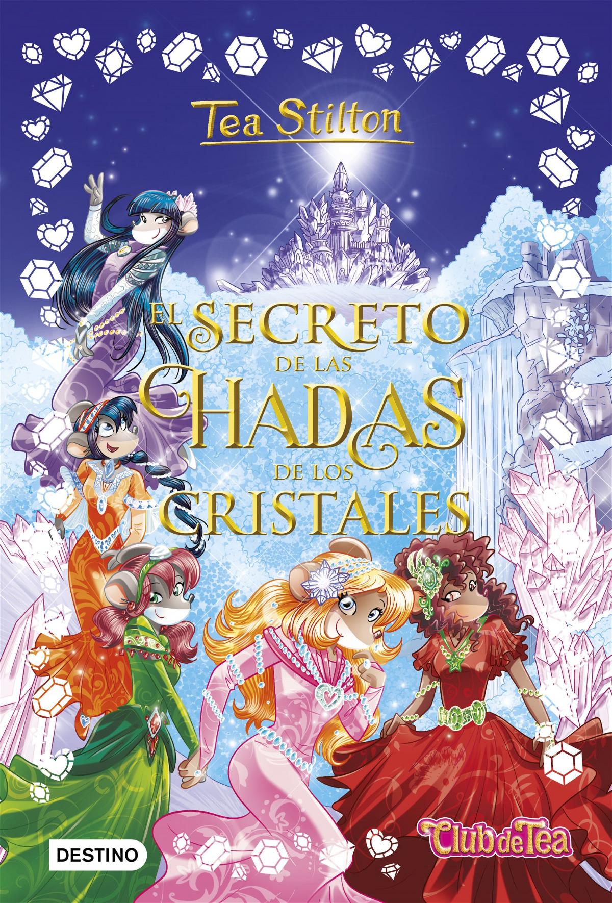 TEA STLTON SECRETO DE LAS HADAS DE LOS CRISTALES