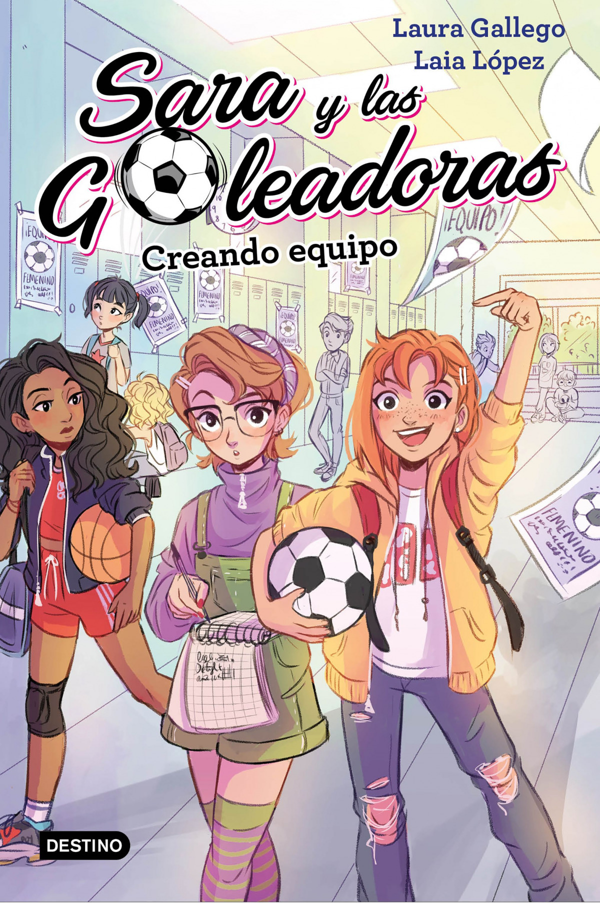SARA Y LAS GOLEADORAS CREANDO EQUIPO