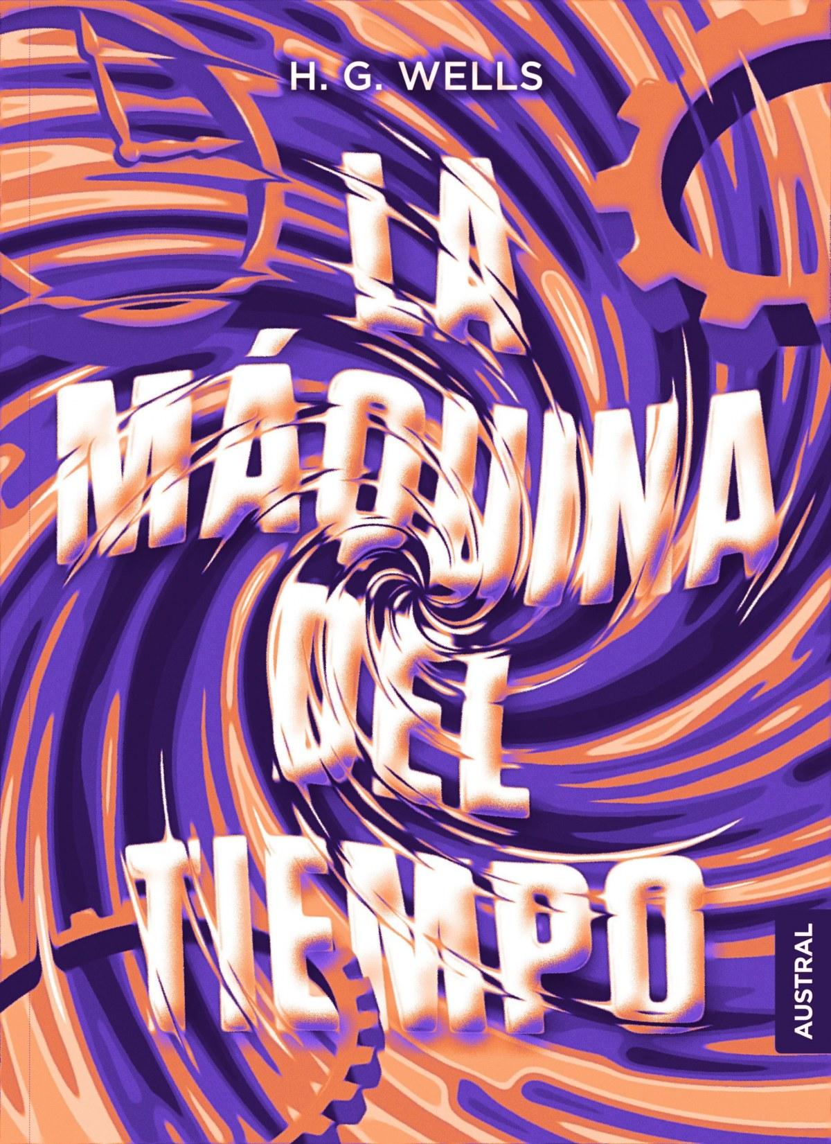 LA MAQUINA DEL TIEMPO 9788408210054