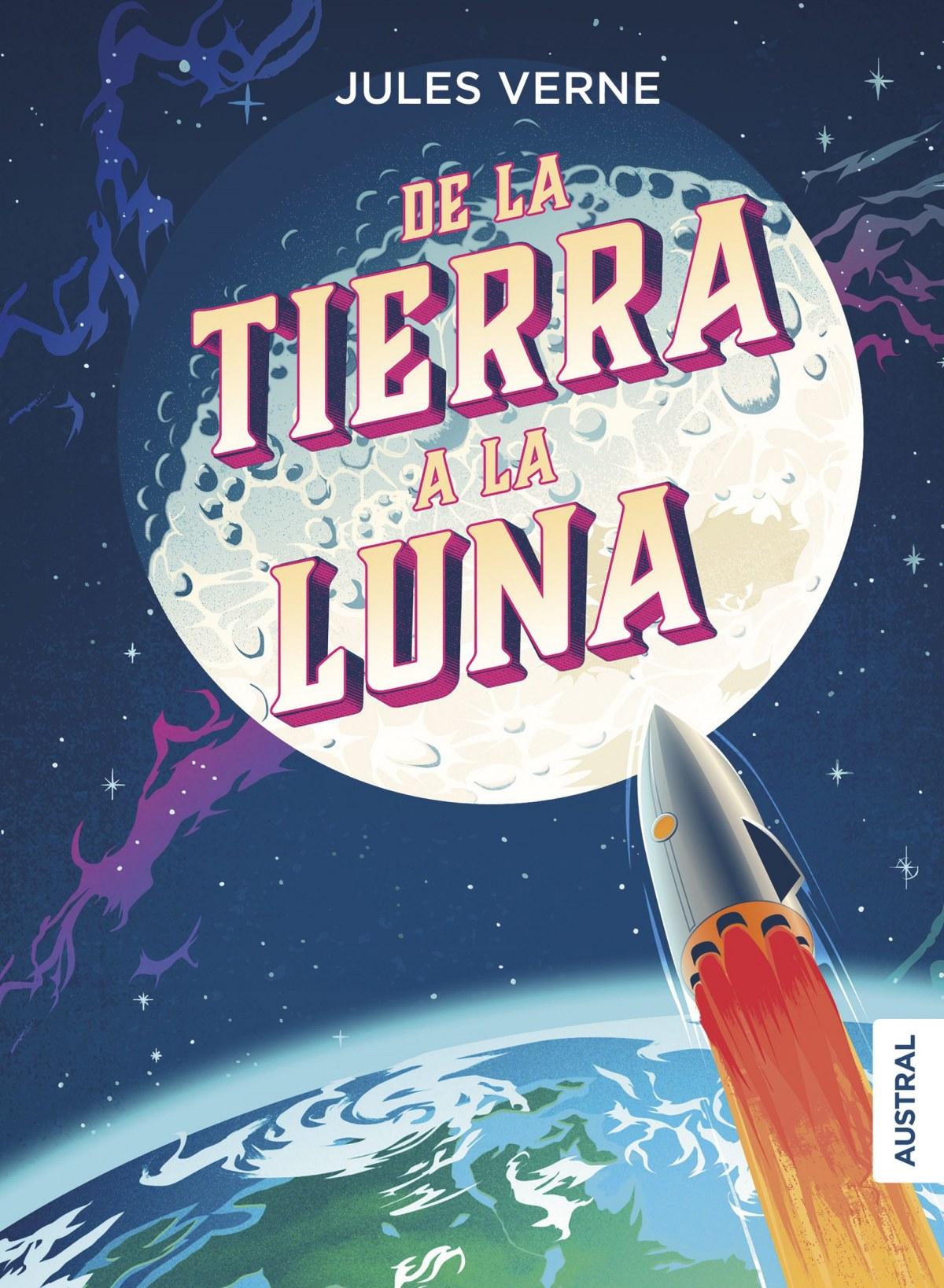 DE LA TIERRA A LA LUNA 9788408215103