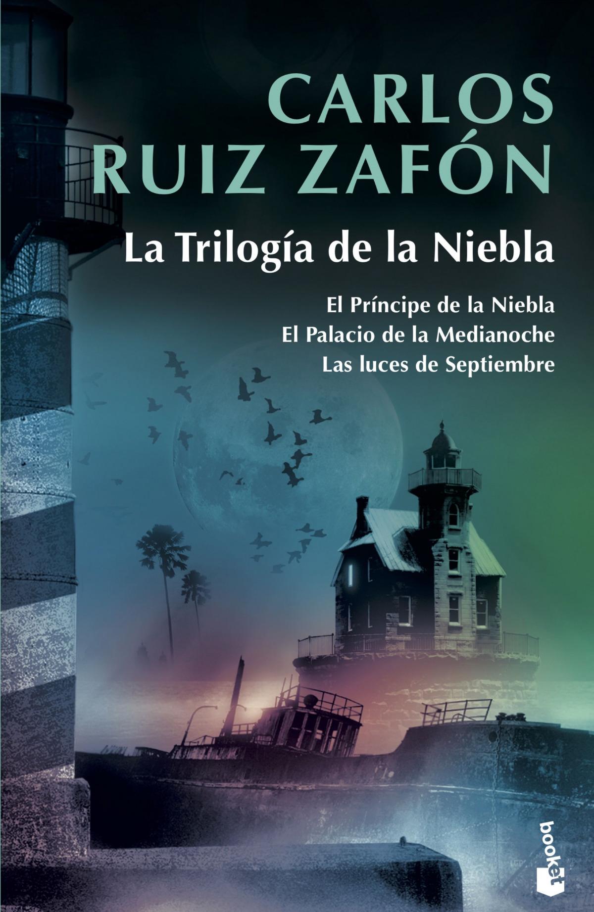 LA TRIOLOGIA DE LA NIEBLA CARLOS RUIZ ZAFON