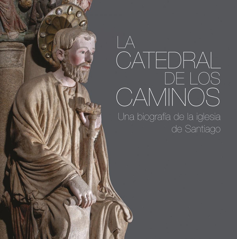 La catedral de los caminos