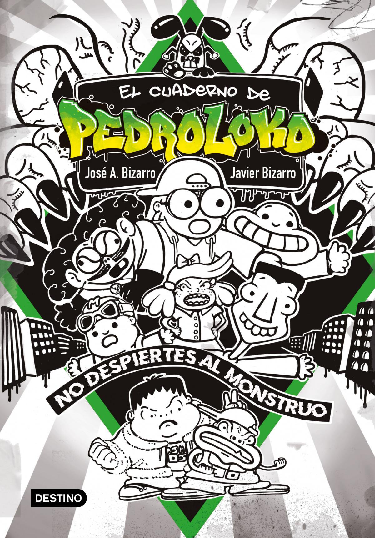 El cuaderno de Pedroloko. ¡No despiertes al monstruo!