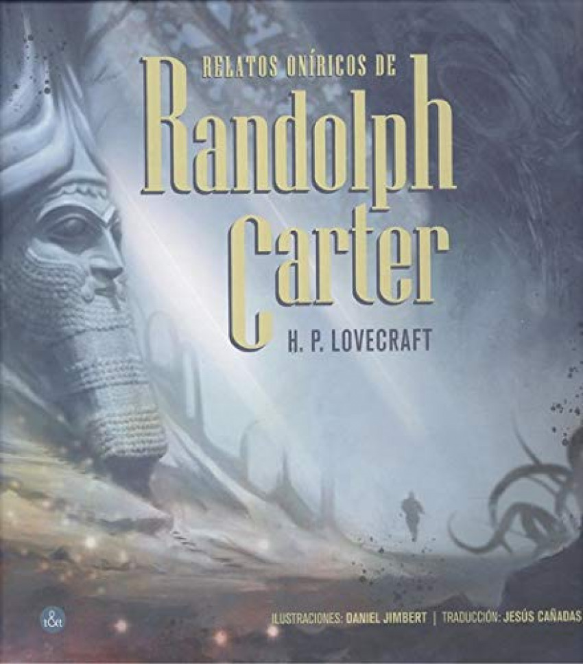 Relatos oníricos de Randolph Carter