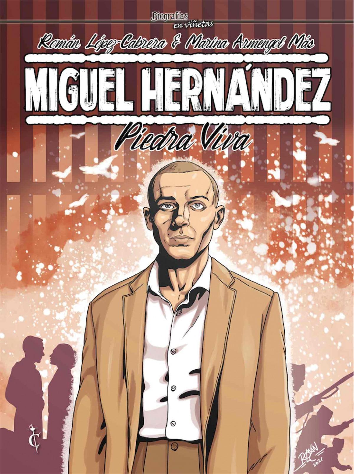Miguel Hernández. Piedra Viva