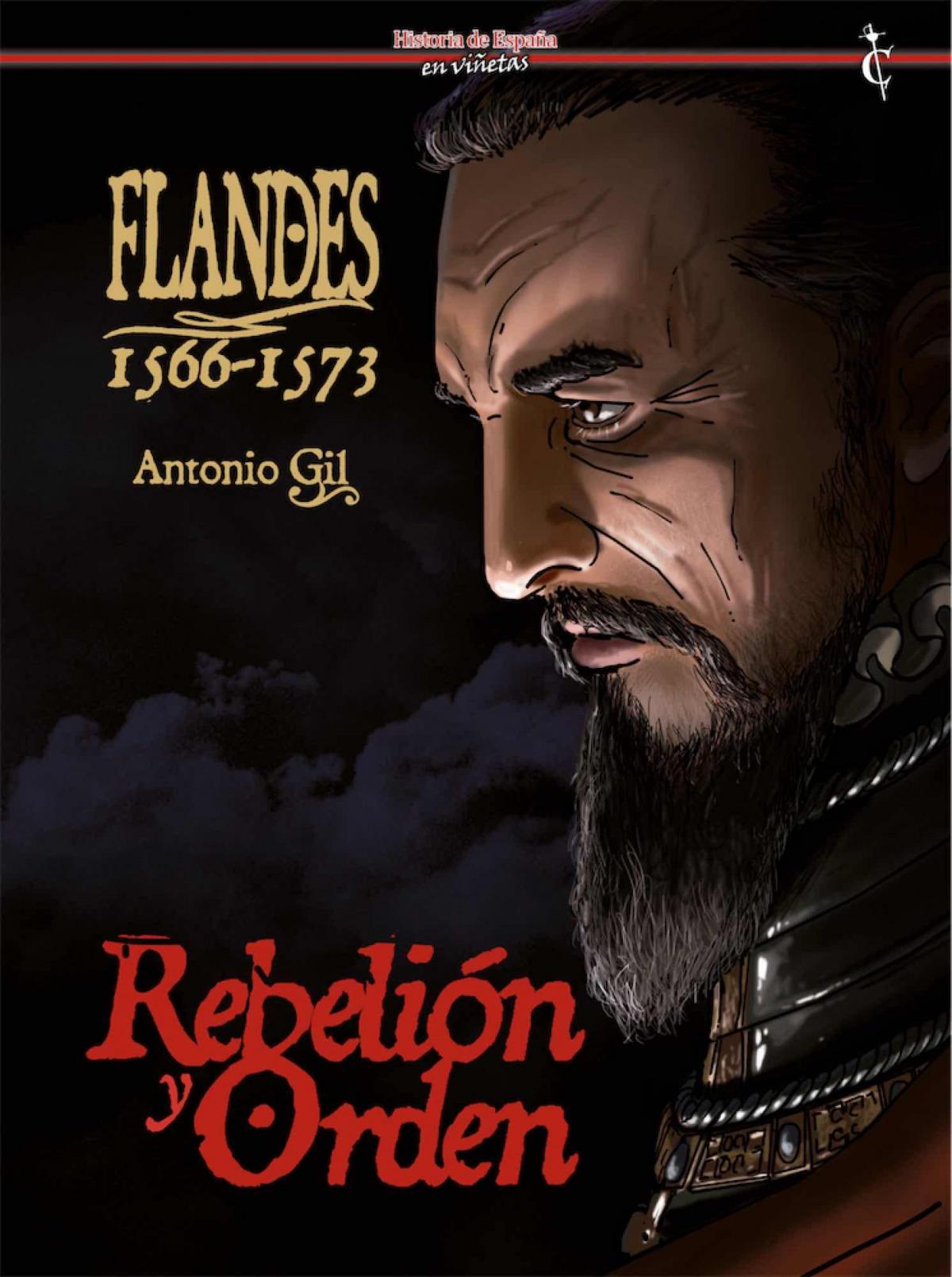 FLANDES 1566 - 1573 REBELION Y ORDEN