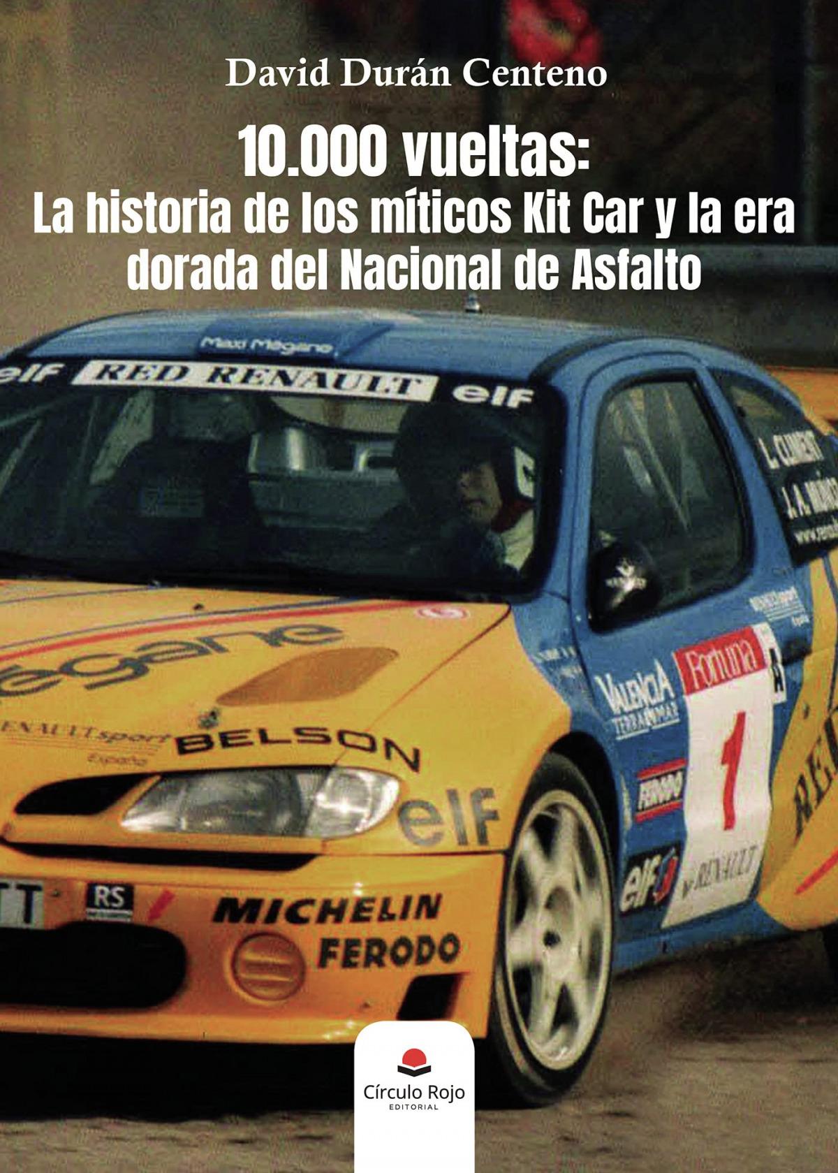 10.000 vueltas: La historia de los míticos Kit Car