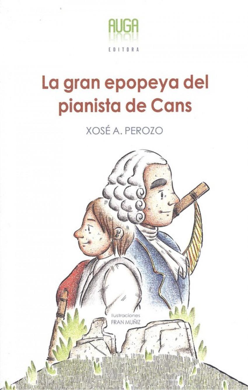LA GRAN EPOPEYA DEL PIANISTA DE CANS