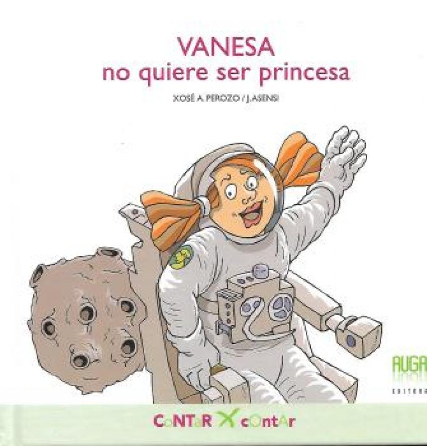 VANESA no quiere ser princesa