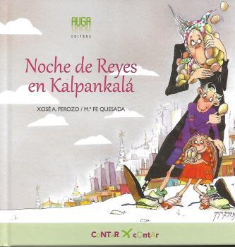 Noche de Reyes en Kalpankalá