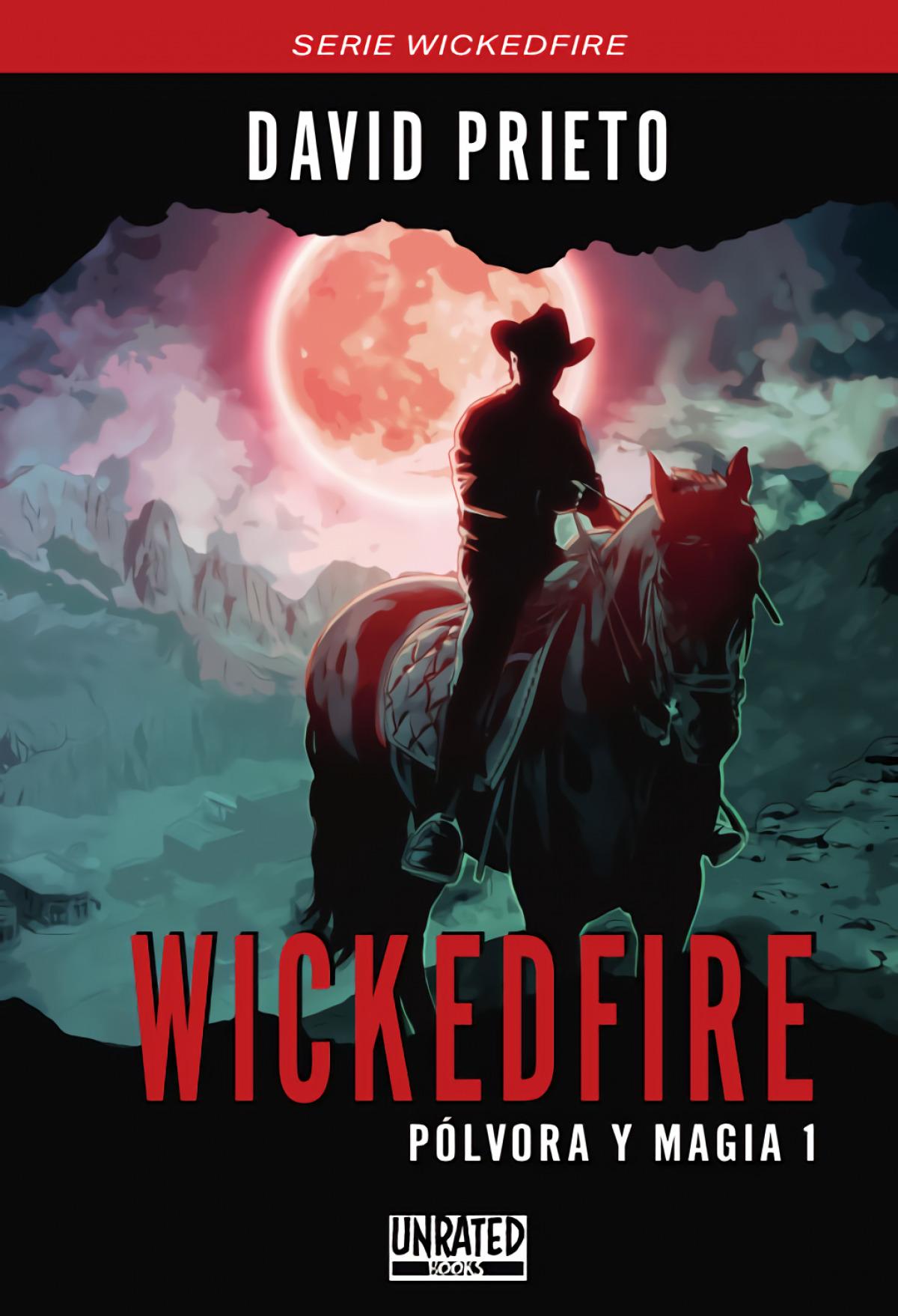 Wickedfire: Pólvora y Magia 1