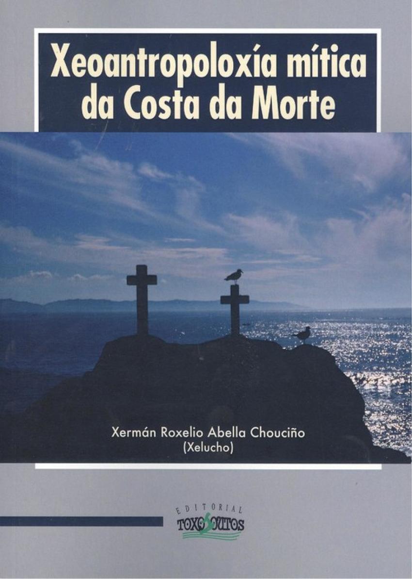 XEOANTROPOLOXIA MÍTICA DA COSTA DA MORTE