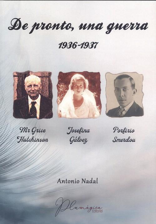 DE PRONTO, UNA GUERRA 1936-1937