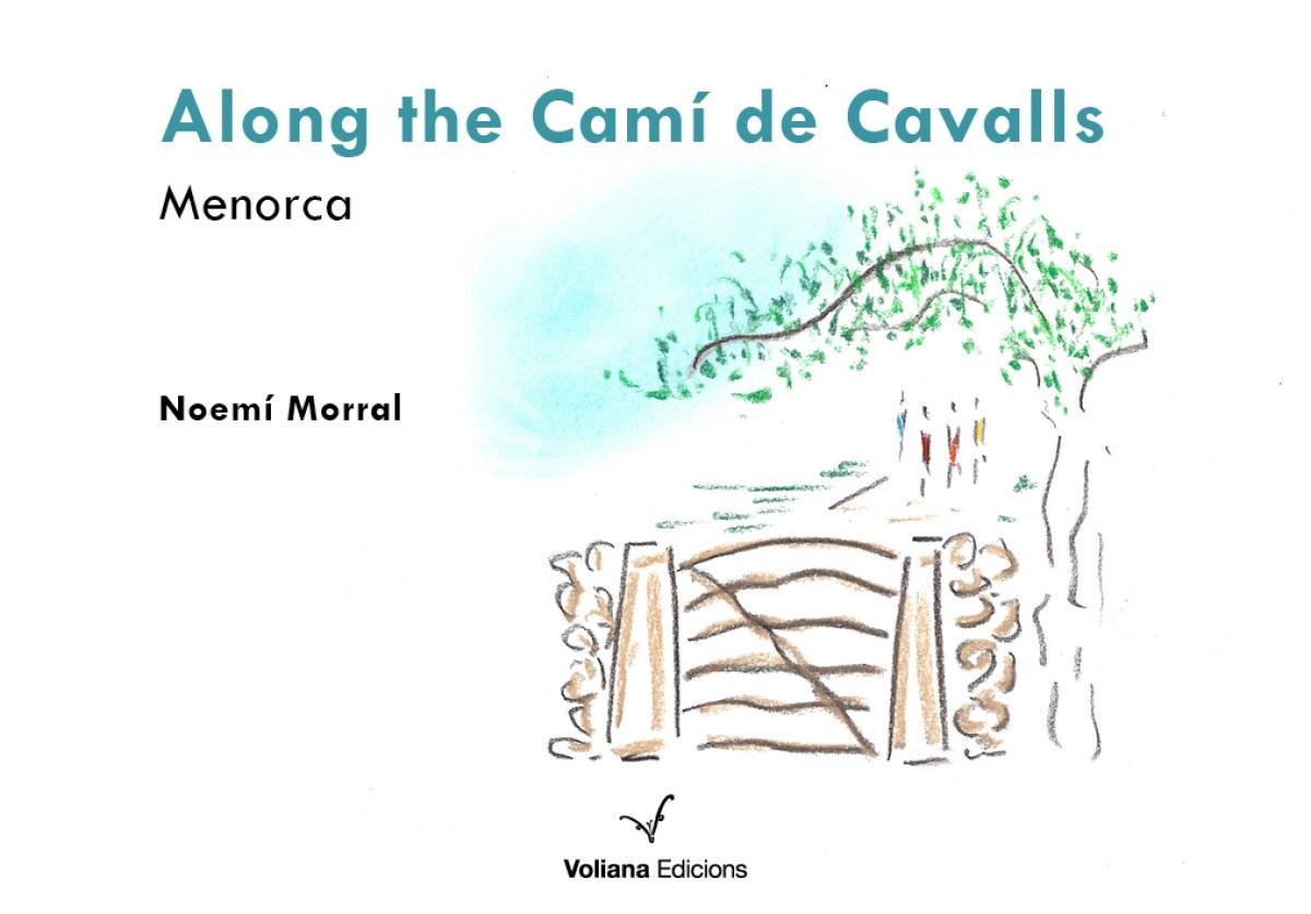 Along the Camí de cavalls
