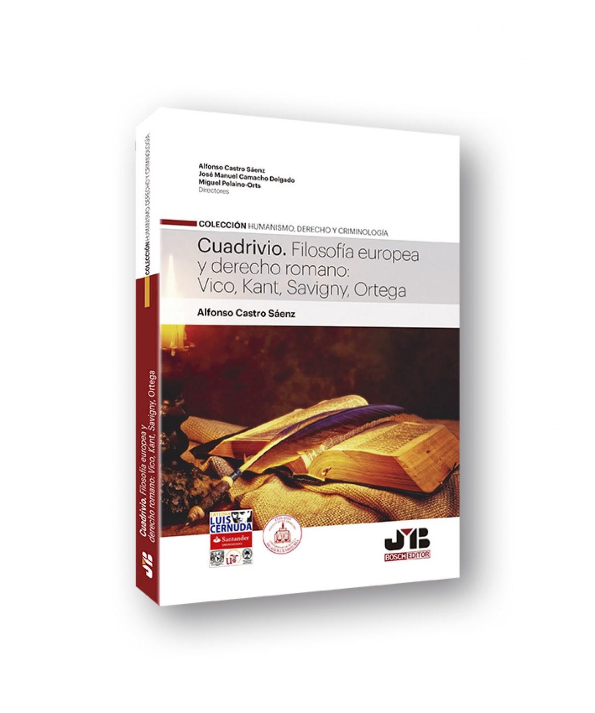 Cuadrivio. Filosofía europea y derecho romano: Vico, Kant, Savigny, Ortega