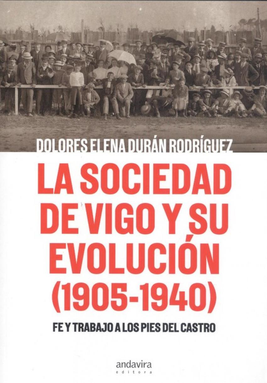 LA SOCIEDAD DE VIGO Y SU EVOLUCIÓN 1905-1940