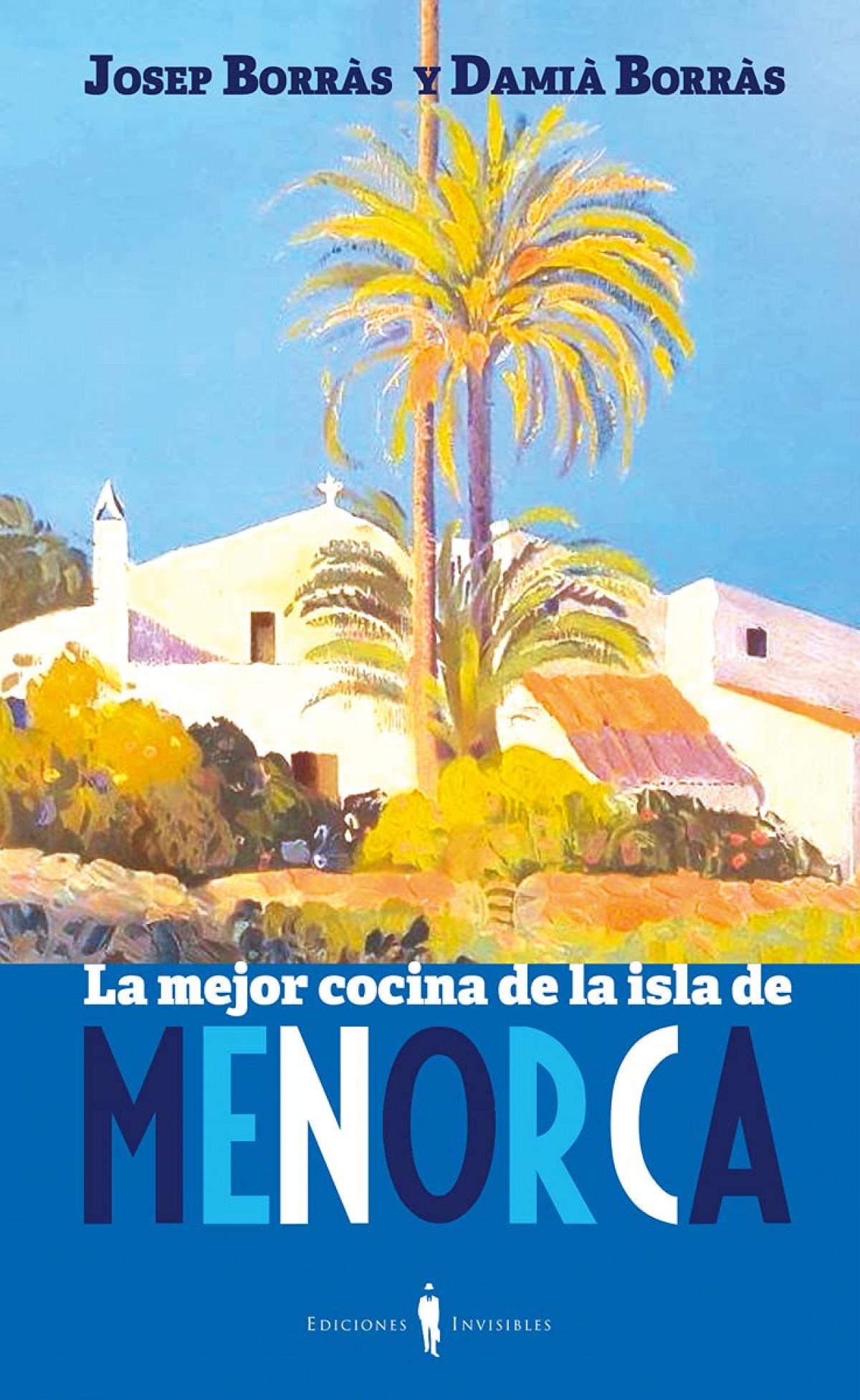 La mejor cocina de Menorca