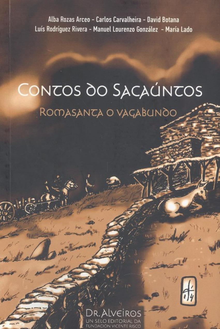 CONTOS DO SACAUNTOS. ROMASANTA O VAGABUNDO
