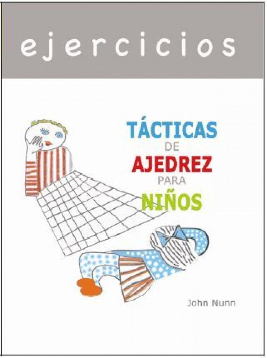 EJERCICIOS - TÁCTICAS DE AJEDREZ PARA NIÑOS