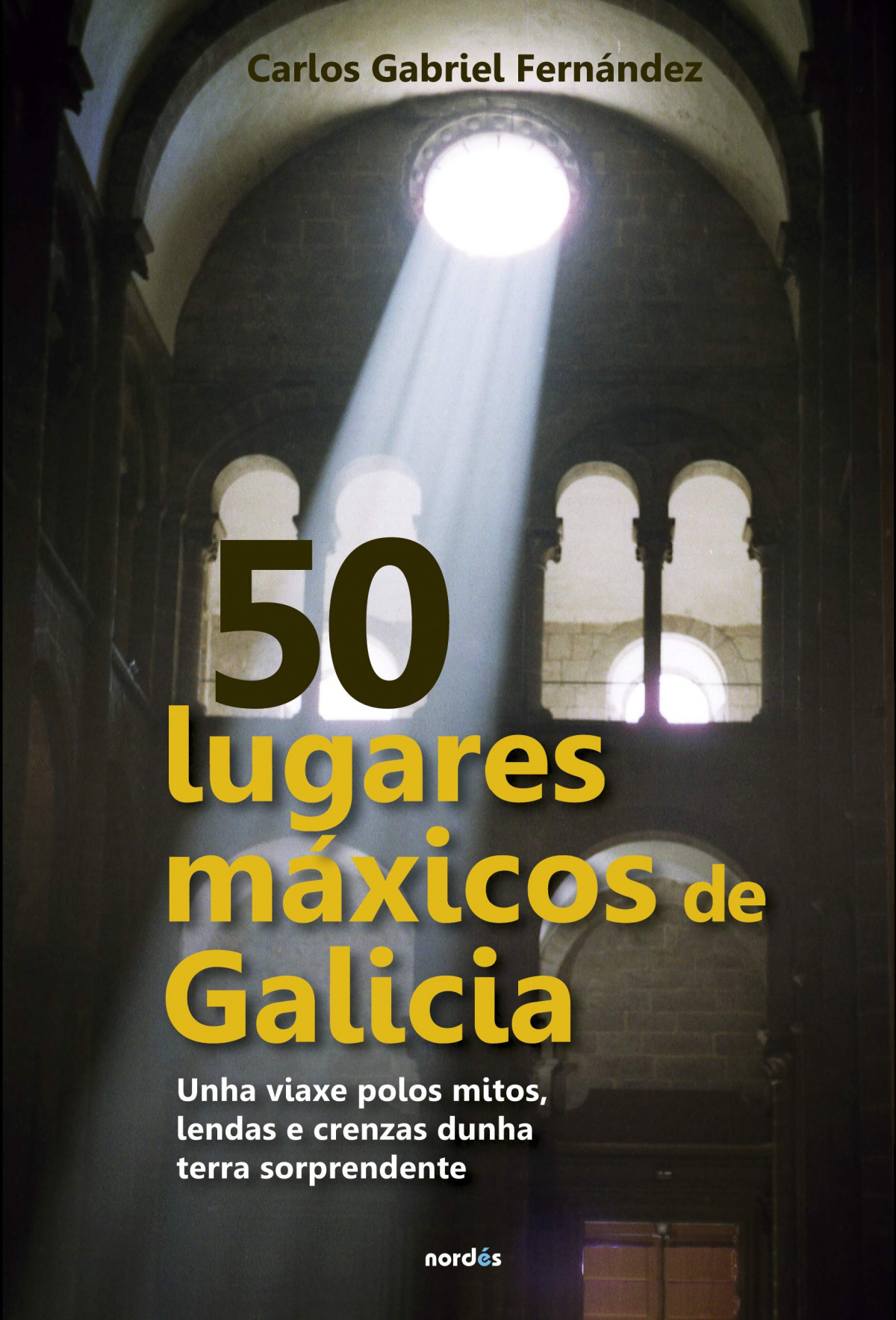 50 LUGARES MAXICOS DE GALICIA (GAL)