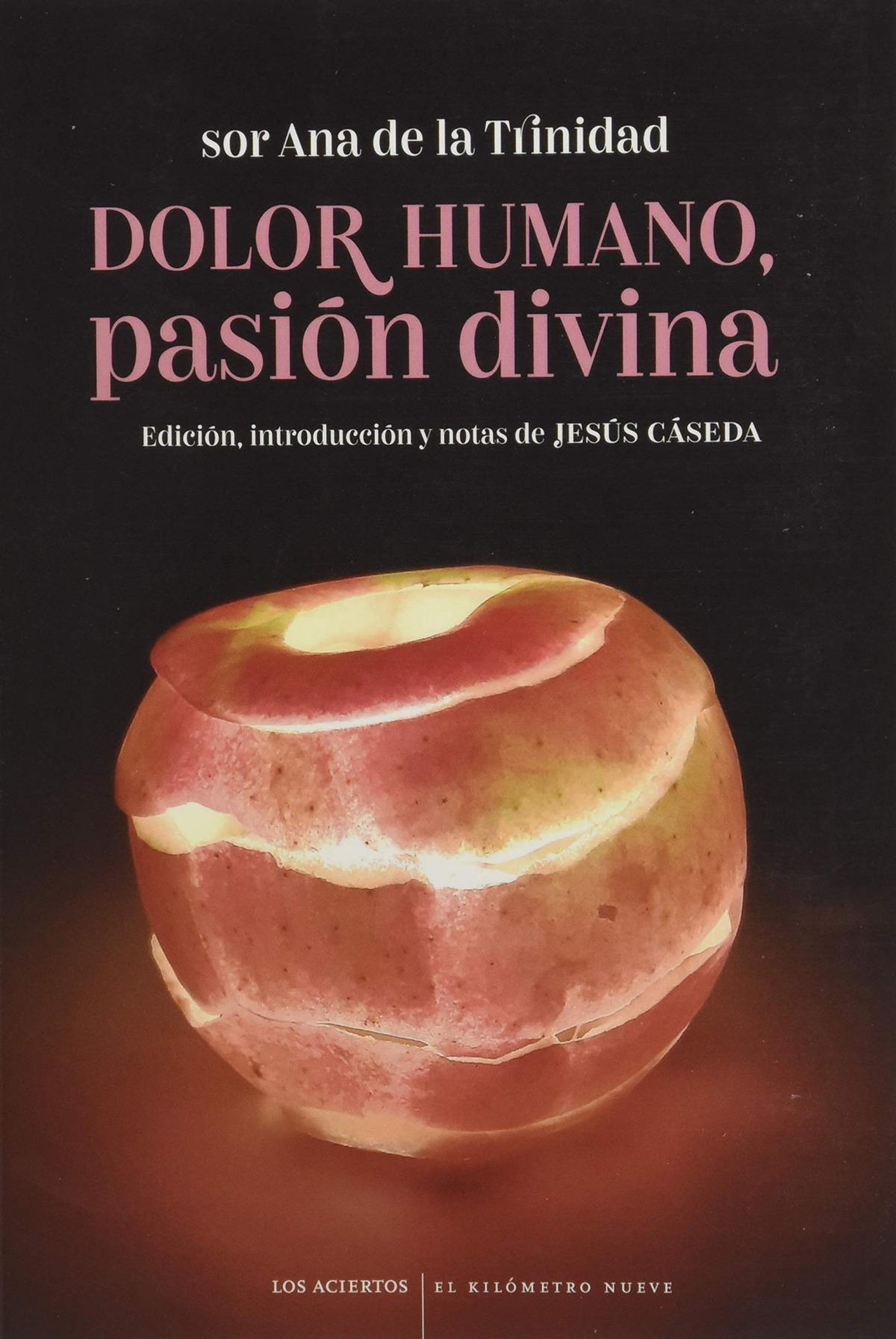 Dolor humano, pasión divina