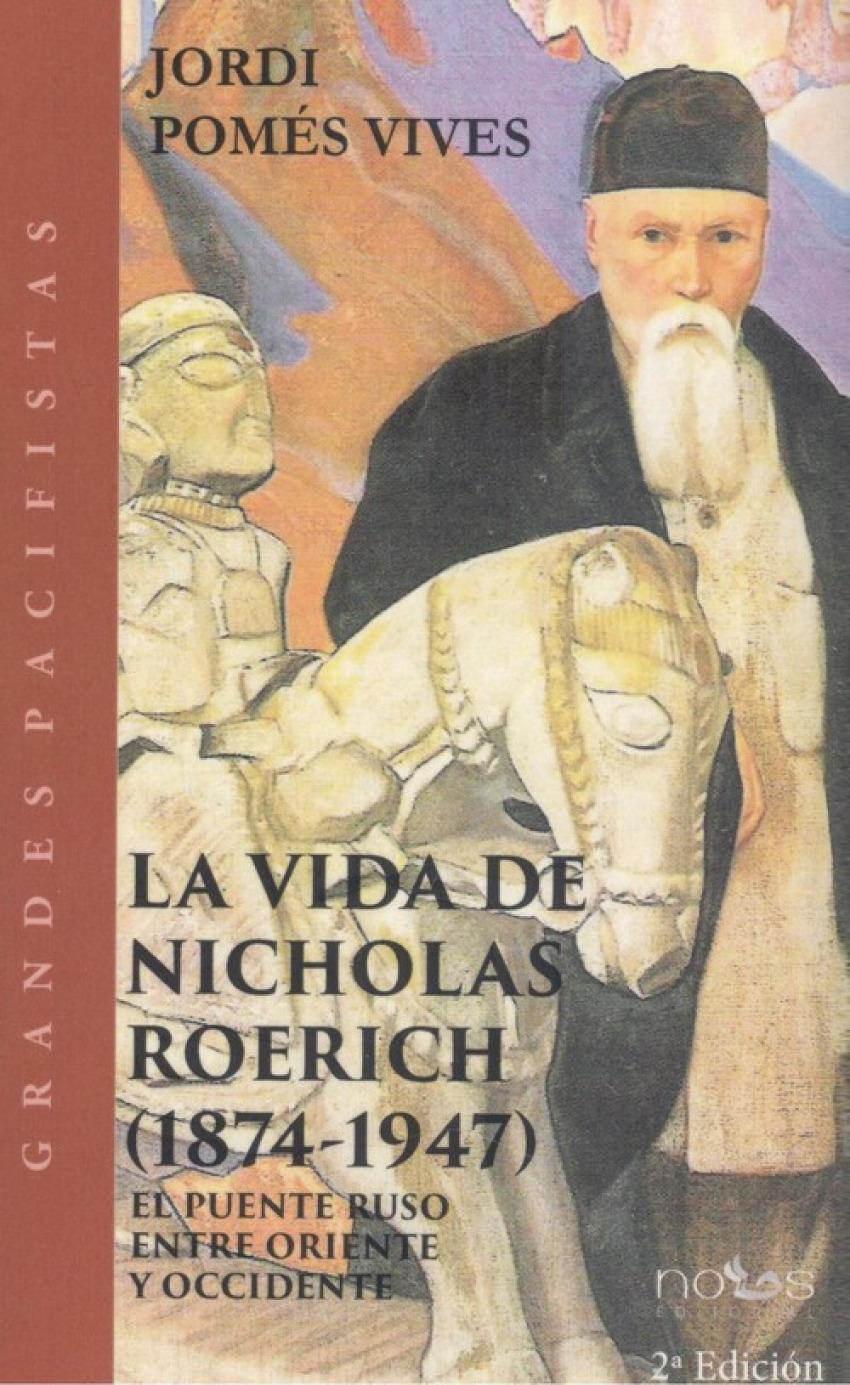 VIDA DE NICHOLAS ROERICH, LA.(1874-1947).(GRANDES PACIFISTA