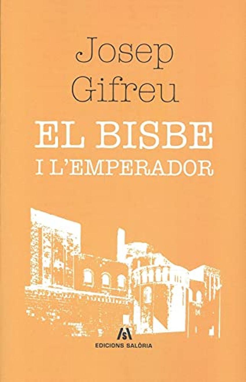 BISBE I L'EMPERADOR, EL