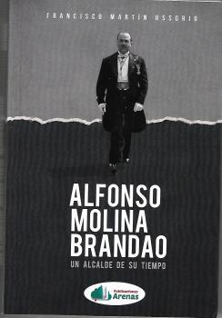 ALFONSO MOLINA BRANDAO- UN ALCALDE DE SU TIEMPO