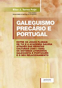 GALEGUISMO PRECÁRIO E PORTUGAL