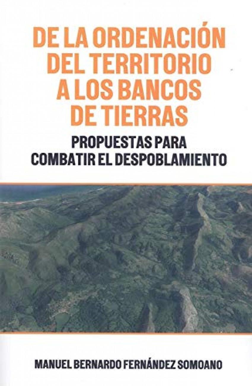 DE LA ORDENACION DEL TERRITORIO A LOS BANCOS DE TIERRAS