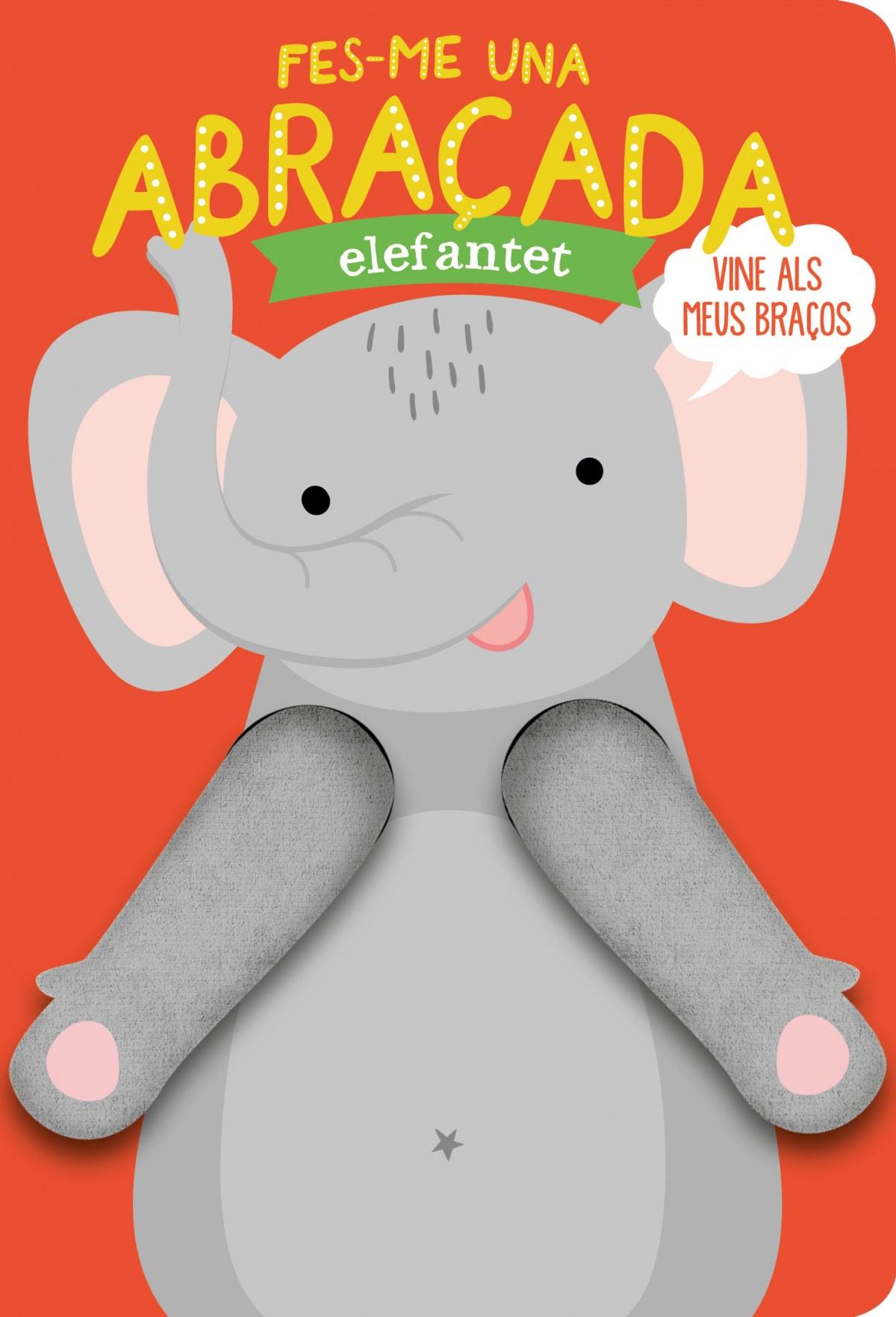 Fes-me una abraçada elefantet