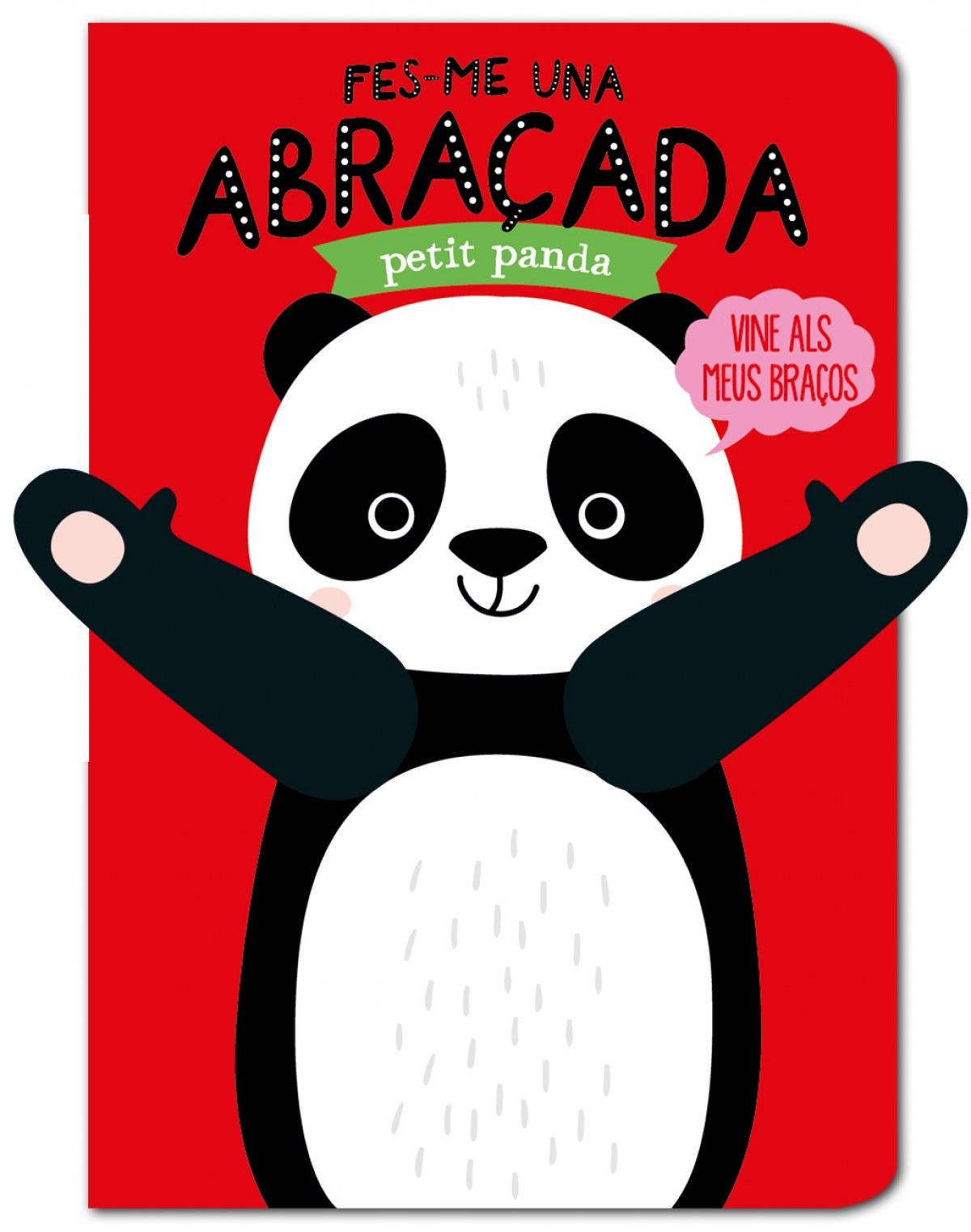 Fes-me una abraçada petit panda