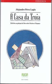 A CASA DE TROIA- GALLEGO