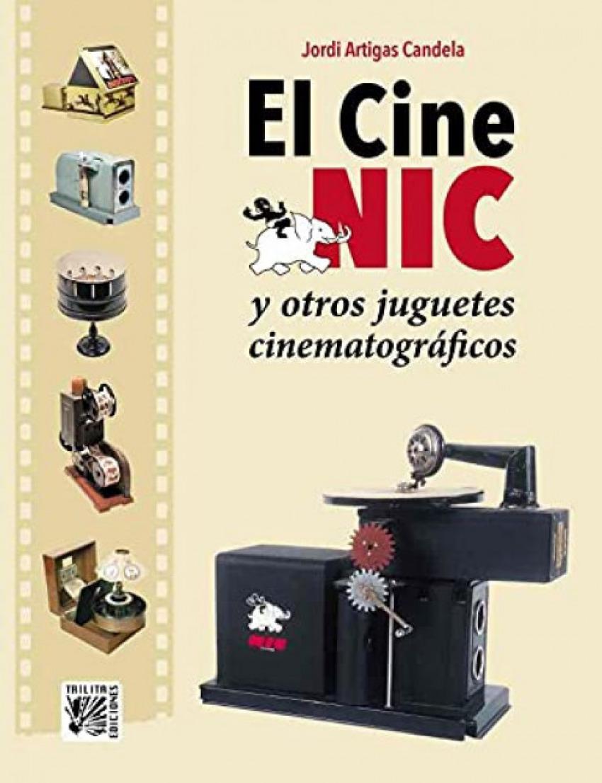 CINE NIC Y OTROS JUGUETES CINEMATOGRAFICOS EL