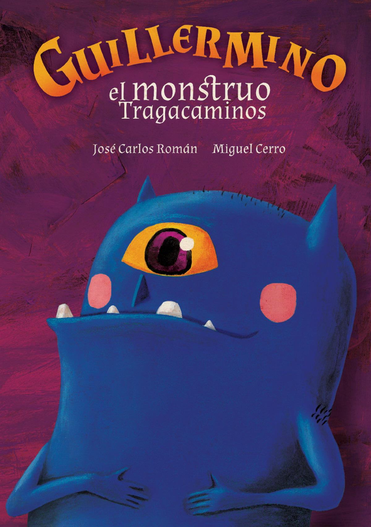 Guillermino, el monstruo tragacaminos