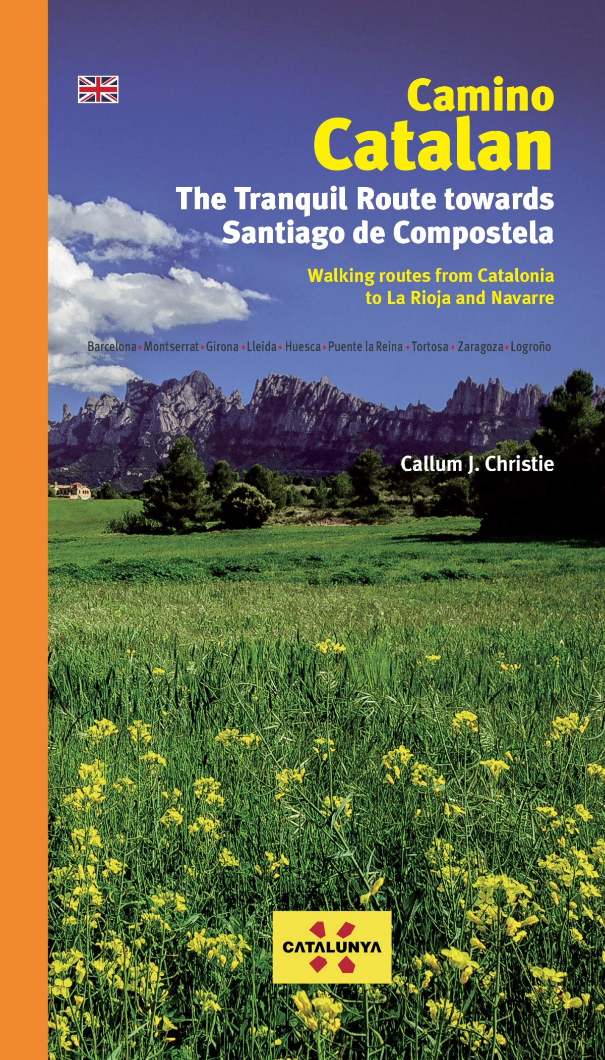 CAMINO CATALAN. THE TRANQUIL ROUTE TOWARDS SANTIAGO