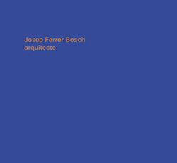 JOSEP FERRER BOSCH ARQUITECTE