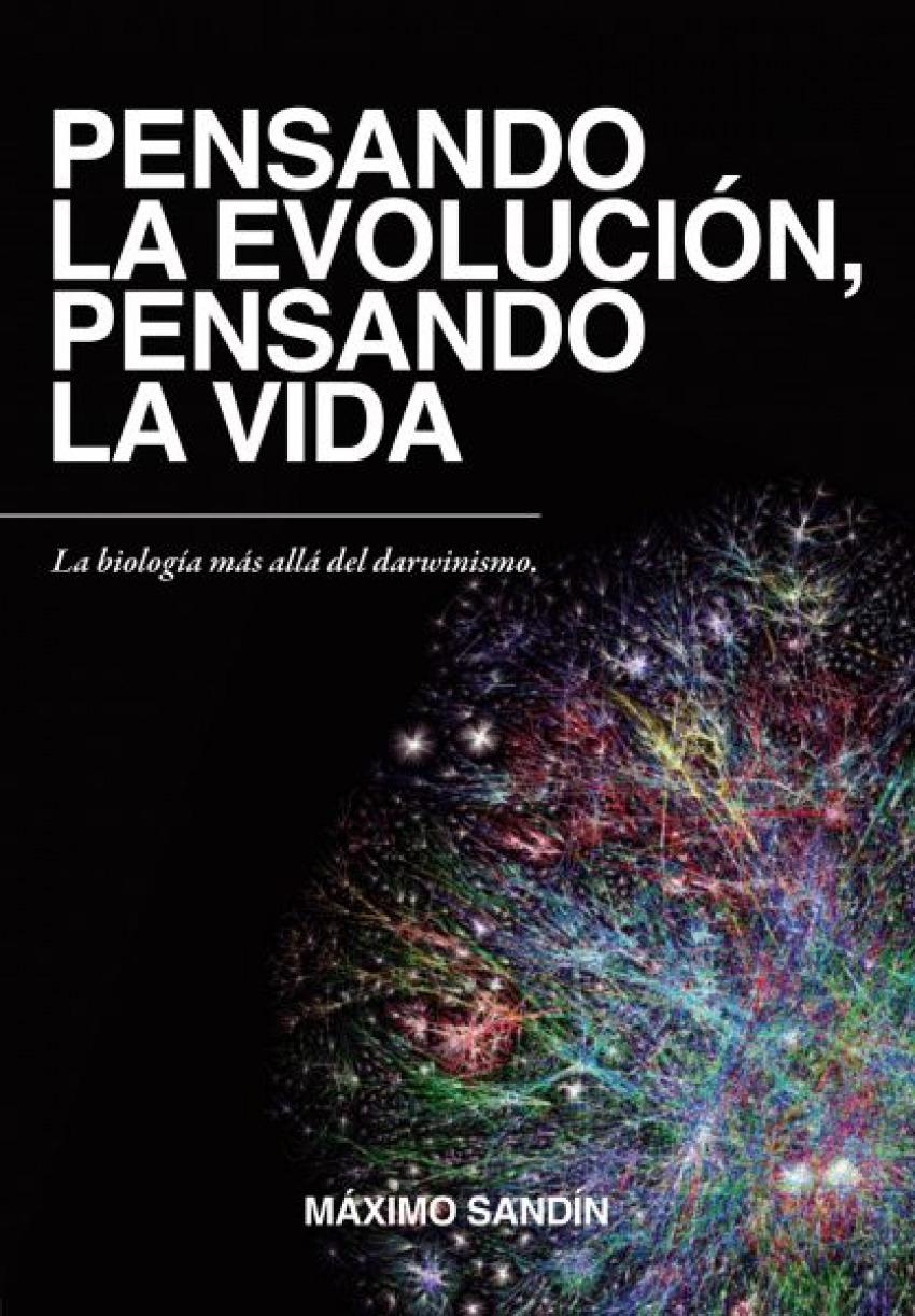 PENSANDO LA EVOLUCION,PENSANDO LA VIDA (NUEVA EDICIÓN)