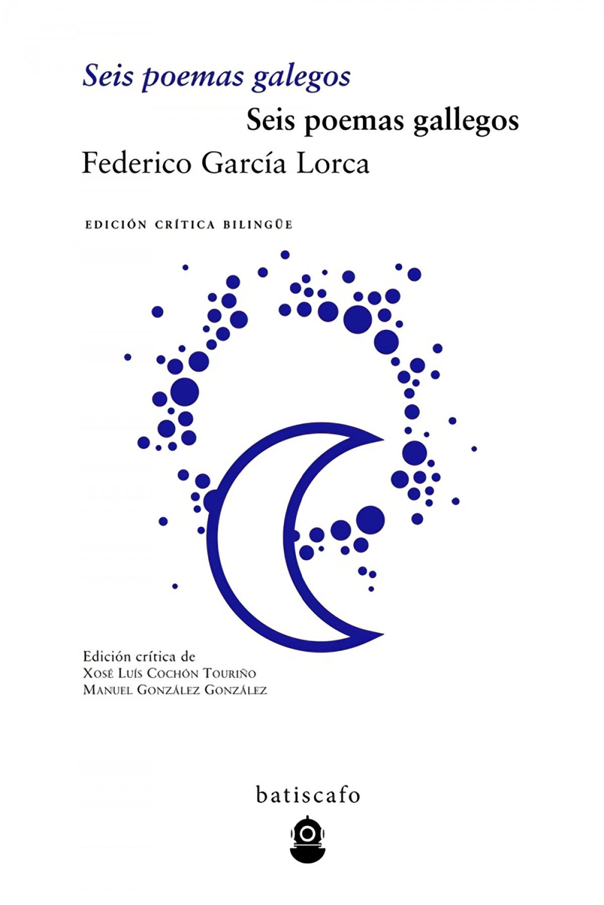 Seis poemas galegos/Seis poemas gallegos