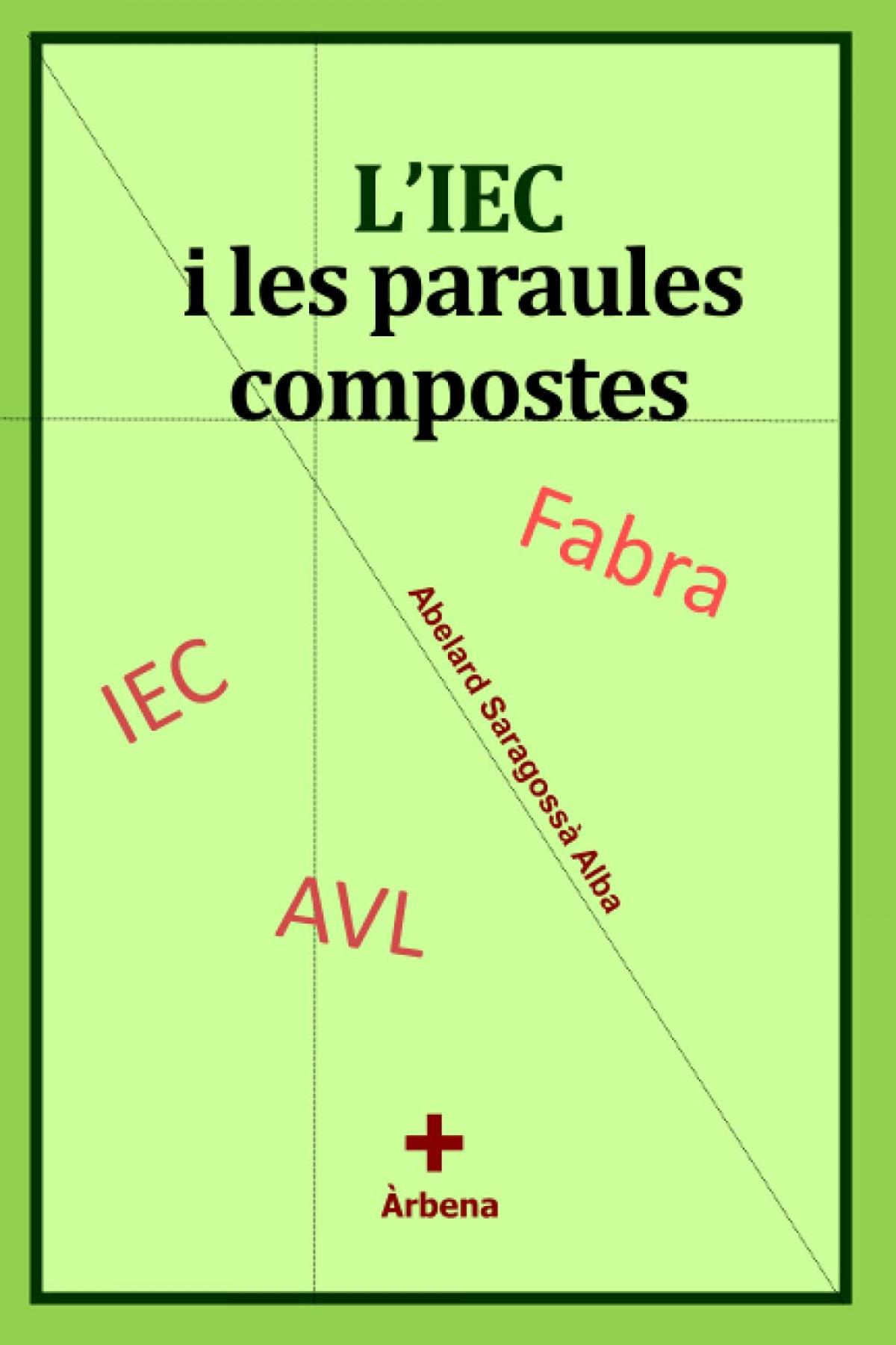 L´IEC I LES PARAULES COMPOSTES