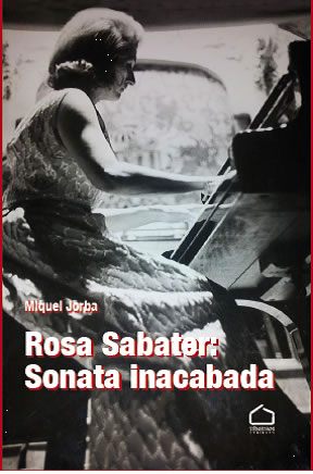 Rosa Sabater: sonata inacabada