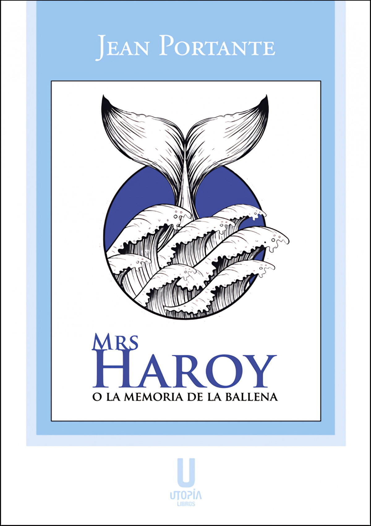 Mrs Haroy o la memoria de la ballena