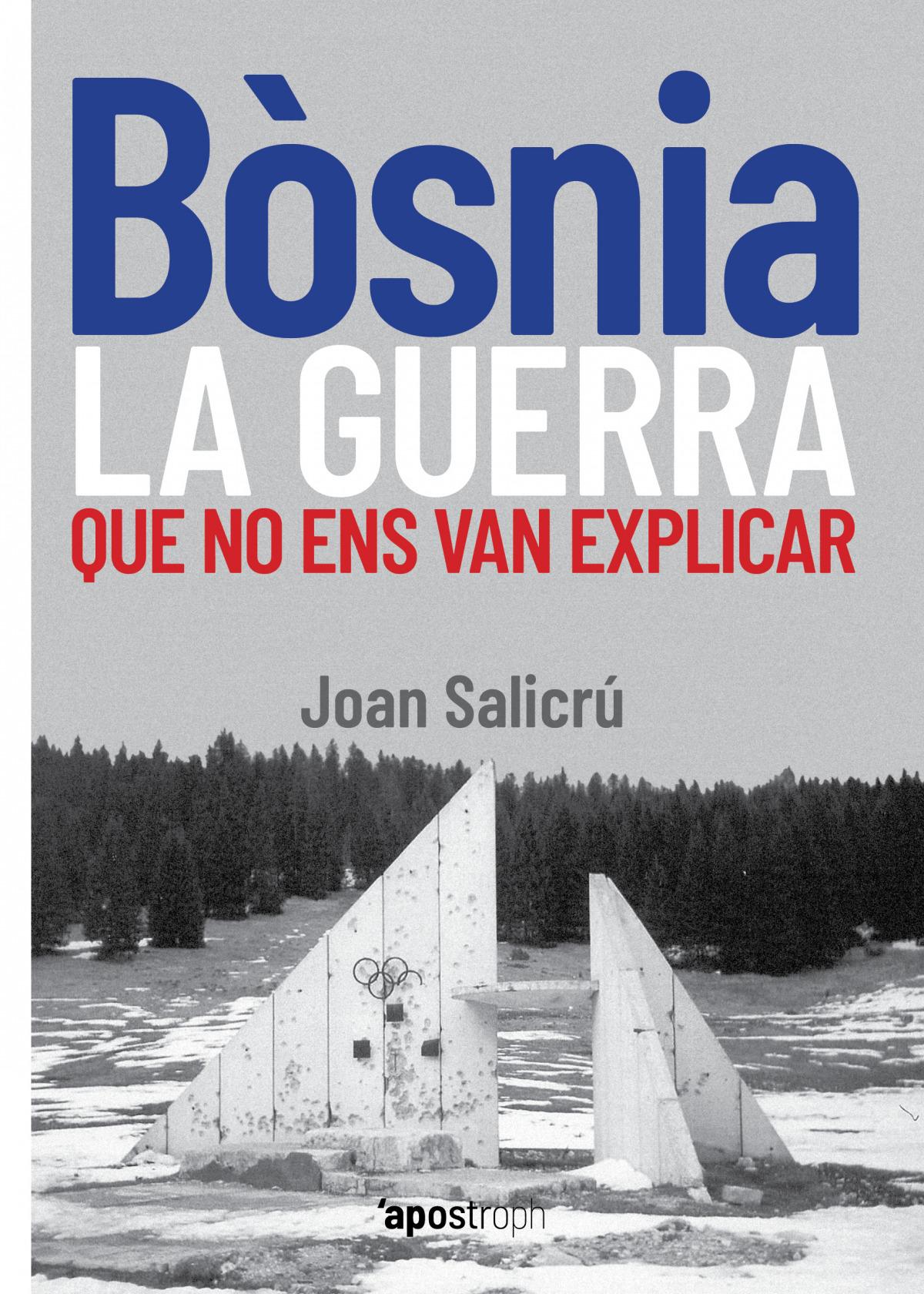 Bòsnia, la guerra que no ens van explicar